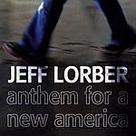 Jeff Lorber Anthem For A New America (Edit)