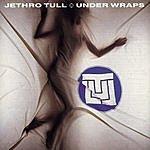 Jethro Tull Under Wraps (Remastered)