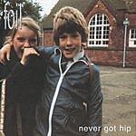 Foil Never Got Hip (Bonus CD)