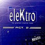 Neelix Elektro, Act.2