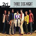 Three Dog Night 20th Century Masters - The Millennium Collection: The Best Of Three Dog Night