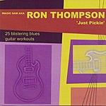Ron Thompson Just Pickin'