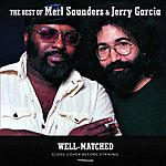 Merl Saunders Well-Matched: The Best of Merl Saunders & Jerry Garcia