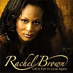 Rachel Brown Let's Fall In Love Again (3 Track Maxi-Single)