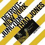Thad Jones Detroit-New York Junction