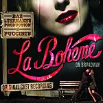 Original Broadway Cast Baz Luhrmann's Production Of La Bohème On Broadway (Highlights)