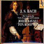 Jordi Savall Die Sonaten Für Viola Da Gamba Und Cembalo