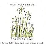 Ulf Wakenius Forever You