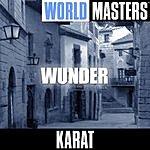 Karat World Masters: Wunder
