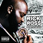 Rick Ross Port Of Miami (Parental Advisory)