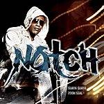 Notch Guaya Guaya/Zoom Gyal (6-Track Maxi-Single)
