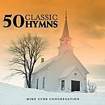 Mike Curb Congregation 50 Classic Hymns