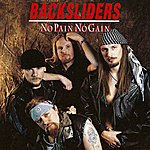 The Backsliders No Pain No Gain