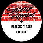 Barbara Tucker I Get Lifted (7-Track Maxi-Single)