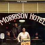The Doors Morrison Hotel (40th Anniversary Mixes)