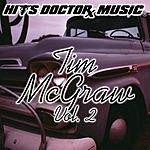 Hits Doctor Music Presents Done Again (In The Style Of Tim McGraw): Tim McGraw, Vol.2