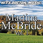 Hits Doctor Music Presents Done Again (In The Style Of Martina McBride): Martina McBride, Vol.1