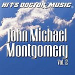Hits Doctor Music Presents Done Again (In The Style Of John Michael Montgomery): John Michael Montgomery, Vol.2