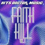 Hits Doctor Music Presents Done Again (In The Style Of Faith Hill): Faith Hill, Vol.1