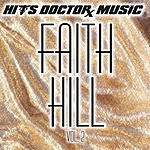 Hits Doctor Music Presents Done Again (In The Style Of Faith Hill): Faith Hill, Vol.2