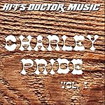 Hits Doctor Music Presents Done Again (In The Style Of Charley Pride): Charley Pride, Vol.1