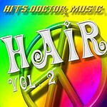Hits Doctor Music Presents Done Again (In The Style Of Hair - Broadway Version), Vol.2 (Parental Advisory)