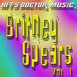 Hits Doctor Music Presents Done Again (In The Style Of Britney Spears), Vol.1