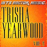 Hits Doctor Music Presents Done Again (In The Style Of Trisha Yearwood), Vol.2