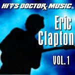 Hits Doctor Music Presents Done Again (In The Style Of Eric Clapton): Eric Clapton, Vol.1