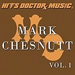 Hits Doctor Music Presents Done Again (In The Style Of Mark Chesnutt): Mark Chesnutt, Vol.1