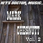Hits Doctor Music Presents Done Again (In The Style Of Mark Chesnutt): Mark Chesnutt, Vol.2