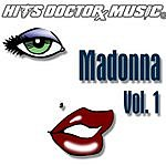 Hits Doctor Music Presents Done Again (In The Style Of Madonna): Madonna, Vol.1