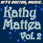 Hits Doctor Music Presents Done Again (In The Style Of Kathy Mattea): Kathy Mattea, Vol.2