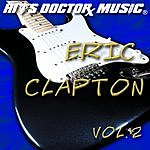 Hits Doctor Music Presents Done Again (In The Style Of Eric Clapton): Eric Clapton, Vol.2