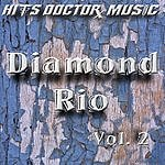 Hits Doctor Music Presents Done Again (In The Style Of Diamond Rio): Diamond Rio, Vol.2