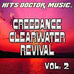 Hits Doctor Music Presents Done Again (In The Style Of Creedence Clearwater Revival): Creedence Clearwater Revival, Vol.2