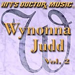 Hits Doctor Music Presents Done Again (In The Style Of Wynonna Judd): Wynonna Judd, Vol.2
