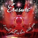 Erasure I Could Fall In Love With You (Jeremy Wheatley Radio Mix)(2-Track Single)