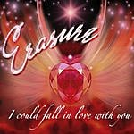 Erasure I Could Fall In Love With You (Monteverde Vocal Extended Remix) (3-Track Maxi-Single)