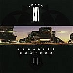 Inner City Paradise Remixed