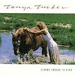 Tanya Tucker Strong Enough To Bend