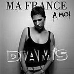 Diam's Ma France À Moi (3-Track Maxi-Single)