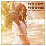 Mandy Moore Extraordinary (Single)