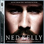 Klaus Badelt Ned Kelly: Music From The Motion Picture