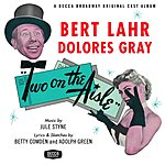 Bert Lahr Two On The Aisle (Remastered)
