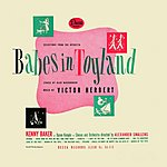 Original Broadway Cast Babes In Toyland/The Red Mill (Remastered)