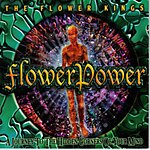 The Flower Kings Flowerpower: A Journey To The Hidden Corners Of Your Mind