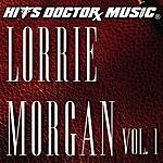 Hits Doctor Music Presents Done Again (In The Style Of Lorrie Morgan): Lorrie Morgan, Vol.1