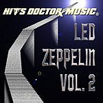 Hits Doctor Music Presents Done Again (In The Style Of Led Zeppelin): Led Zeppelin, Vol.2