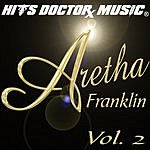 Hits Doctor Music Presents Done Again (In The Style Of Aretha Franklin): Aretha Franklin, Vol.2